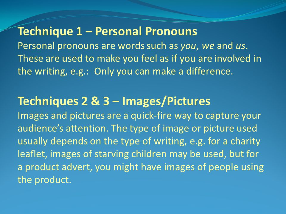 Technique 1 – Personal Pronouns