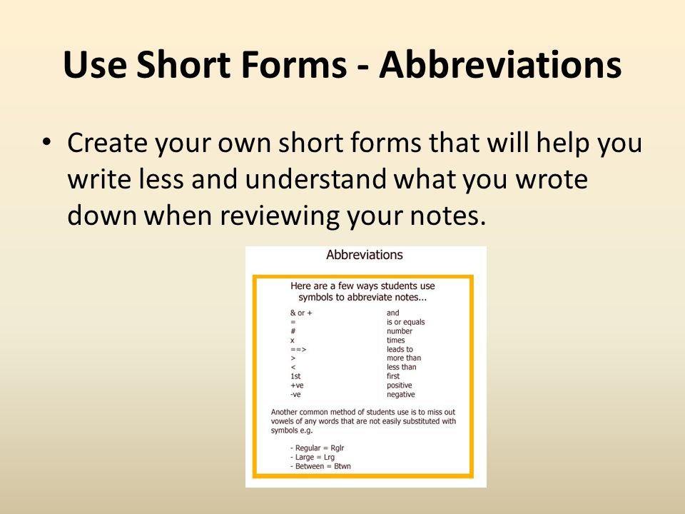 Use Short Forms - Abbreviations