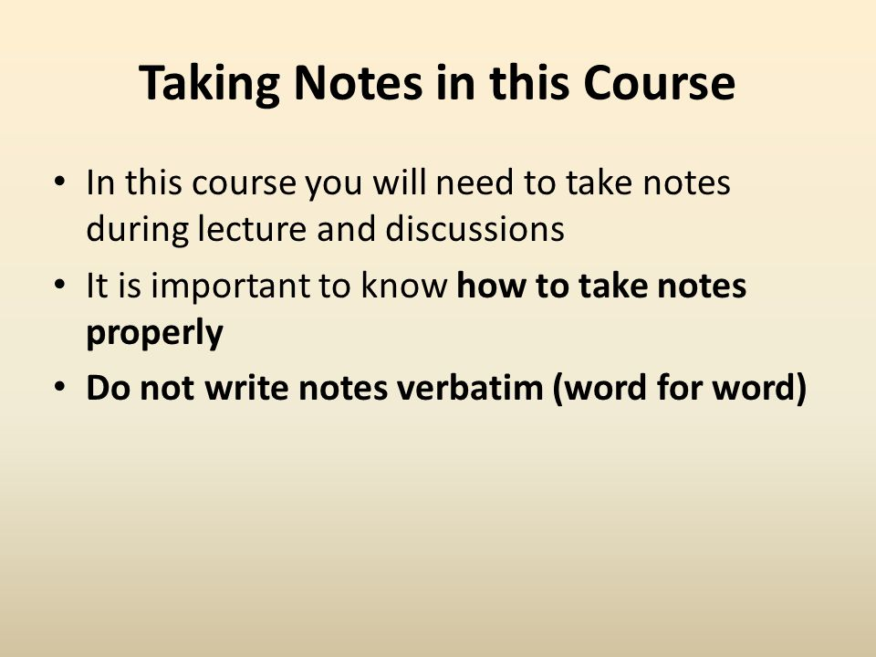 Taking Notes in this Course