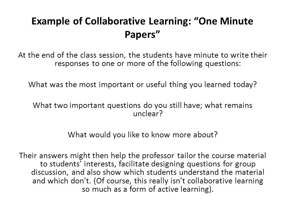 Example of Collaborative Learning: One Minute Papers