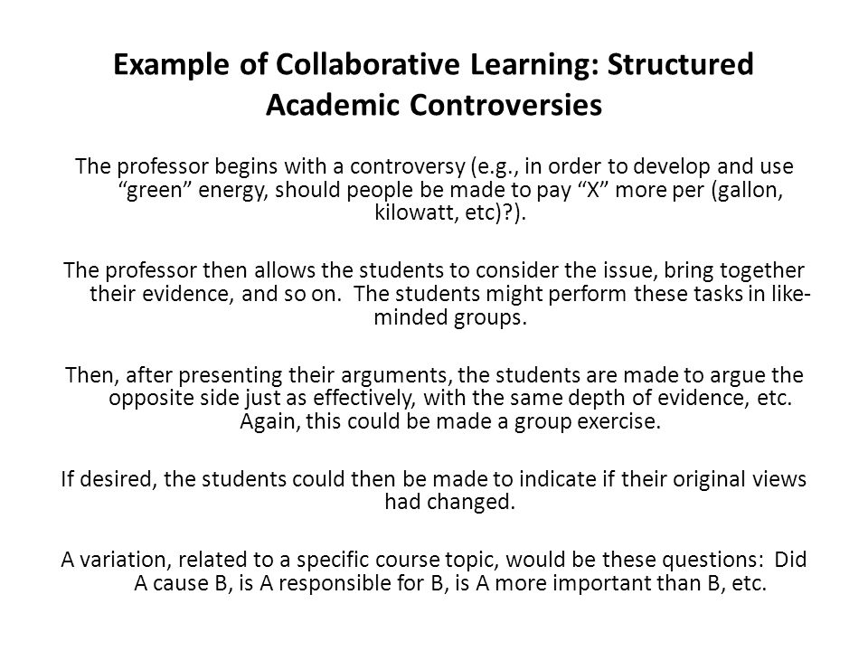 Example of Collaborative Learning: Structured Academic Controversies