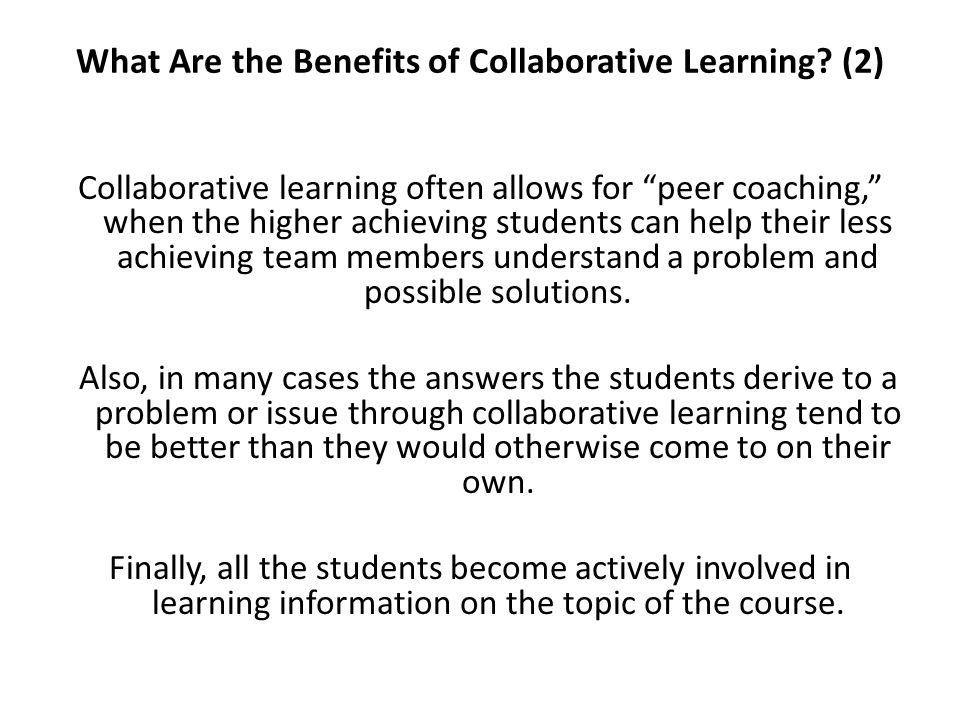What Are the Benefits of Collaborative Learning (2)