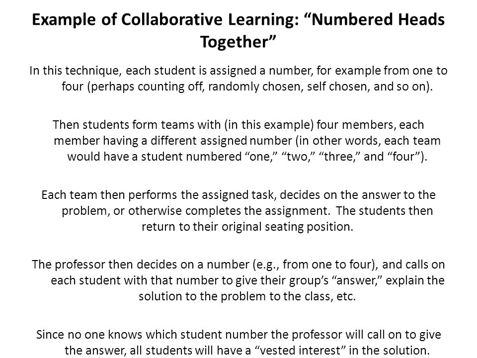 Example of Collaborative Learning: Numbered Heads Together