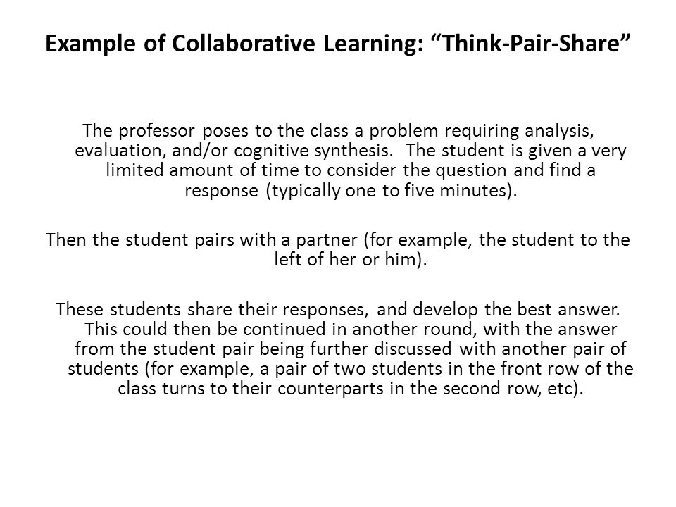 Example of Collaborative Learning: Think-Pair-Share