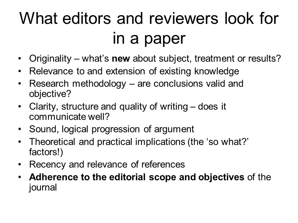 What editors and reviewers look for in a paper