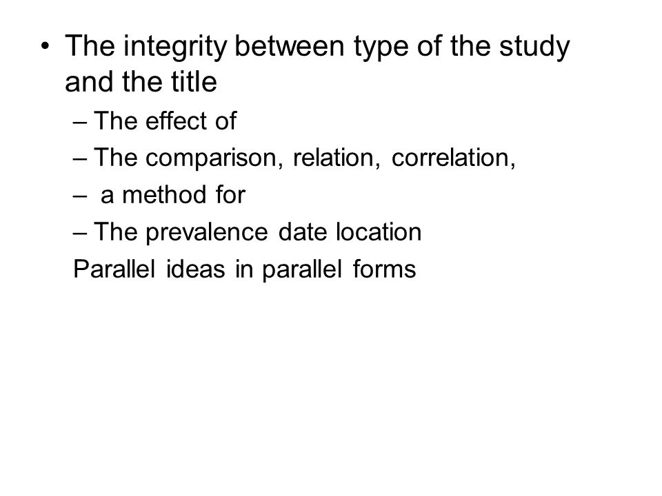 The integrity between type of the study and the title
