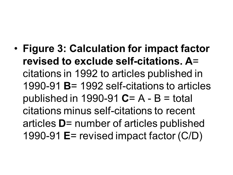 Figure 3: Calculation for impact factor revised to exclude self-citations.