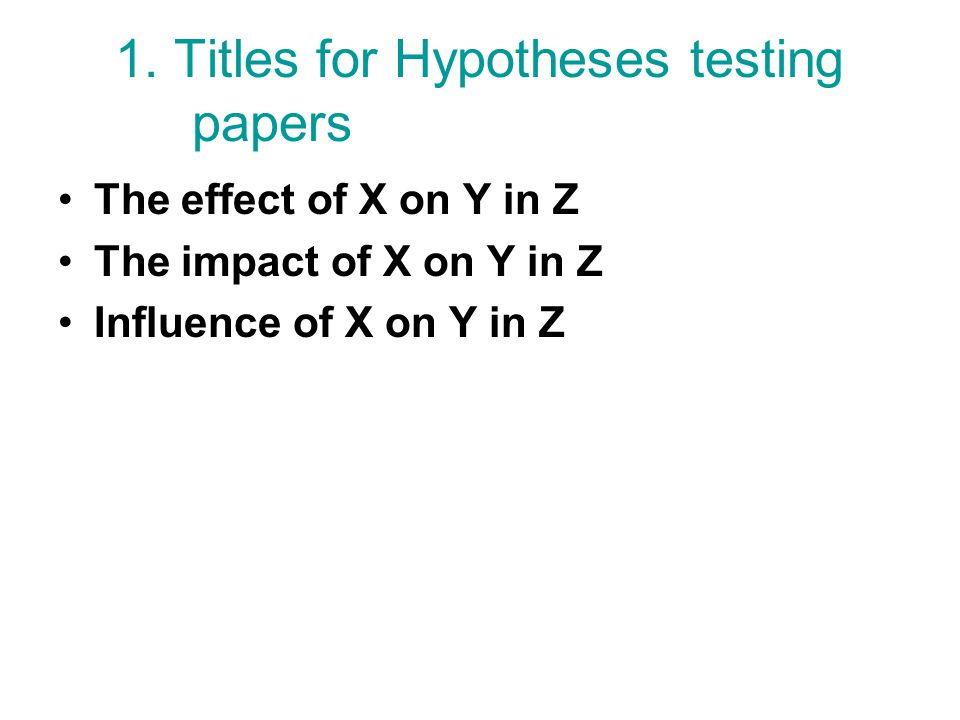 1. Titles for Hypotheses testing papers