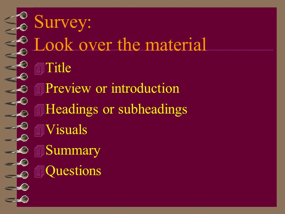 Survey: Look over the material