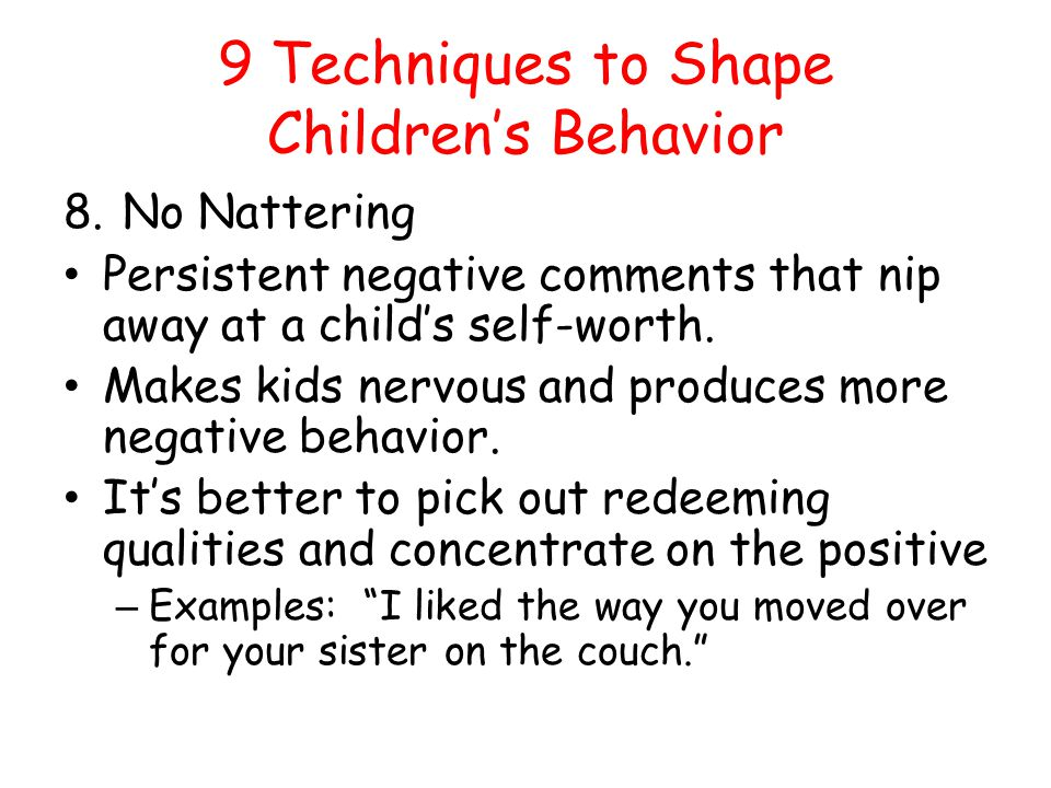 9 Techniques to Shape Children's Behavior