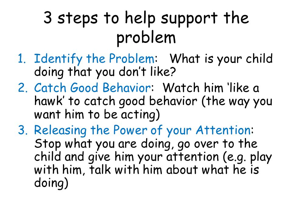 3 steps to help support the problem