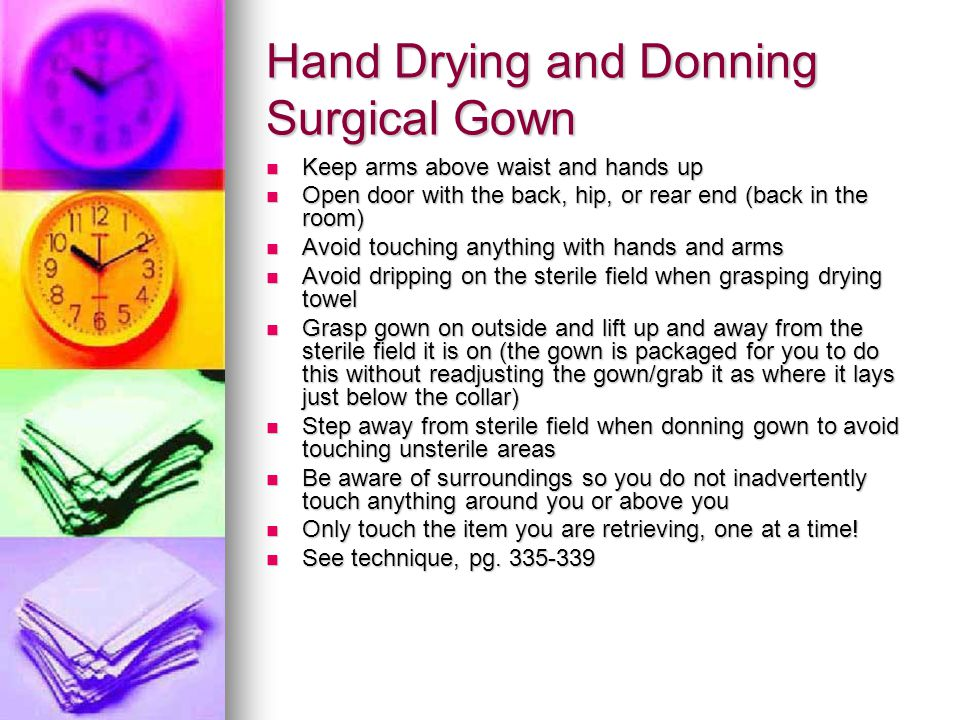 Hand Drying and Donning Surgical Gown