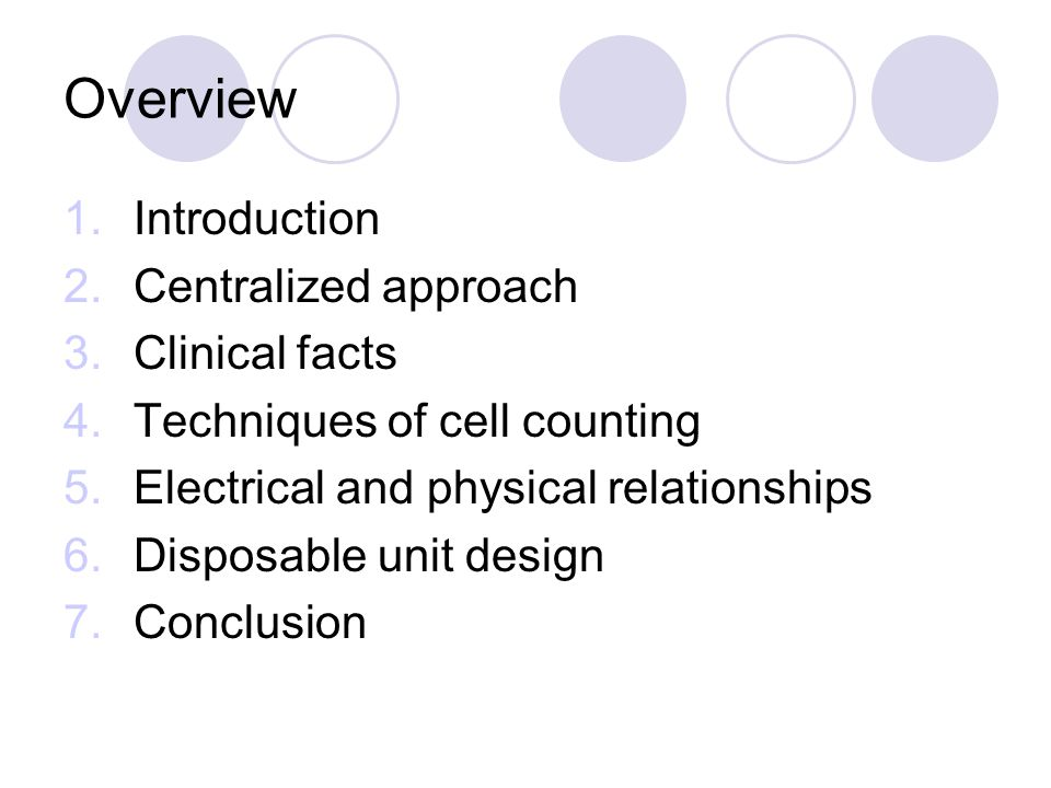 Overview Introduction Centralized approach Clinical facts