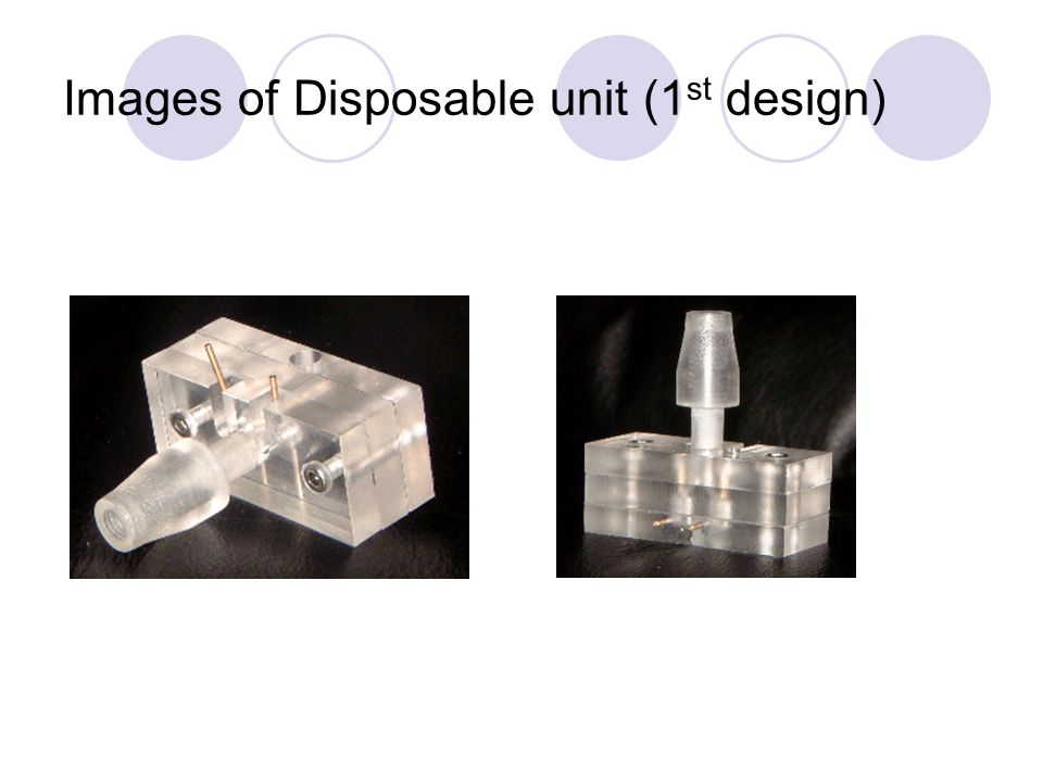 Images of Disposable unit (1st design)
