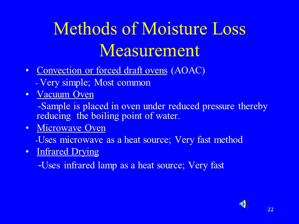 Methods of Moisture Loss Measurement