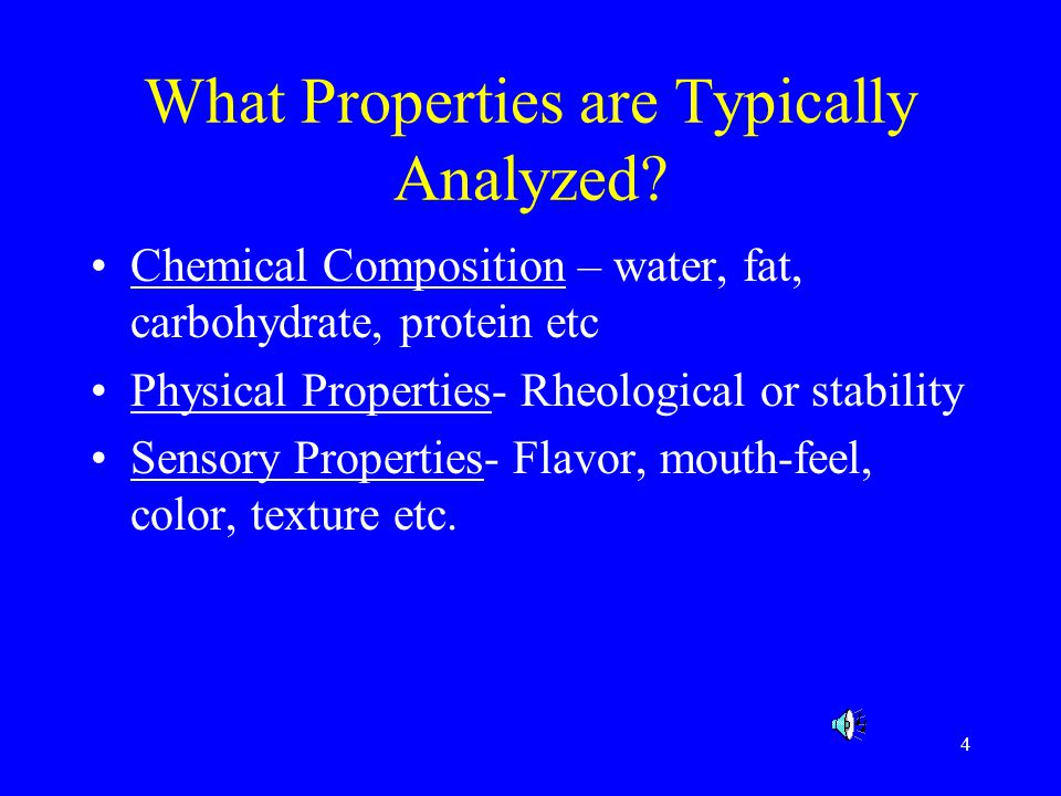What Properties are Typically Analyzed