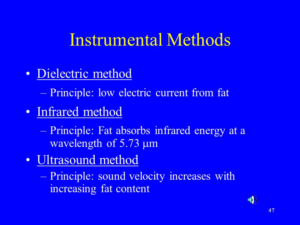 Instrumental Methods Dielectric method Infrared method