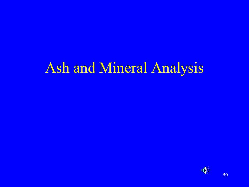 Ash and Mineral Analysis