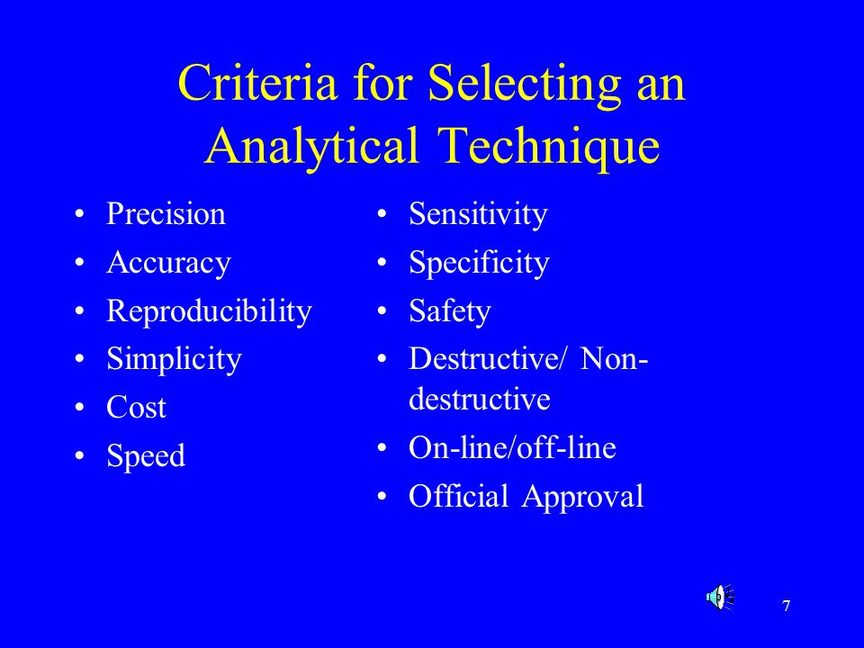 Criteria for Selecting an Analytical Technique