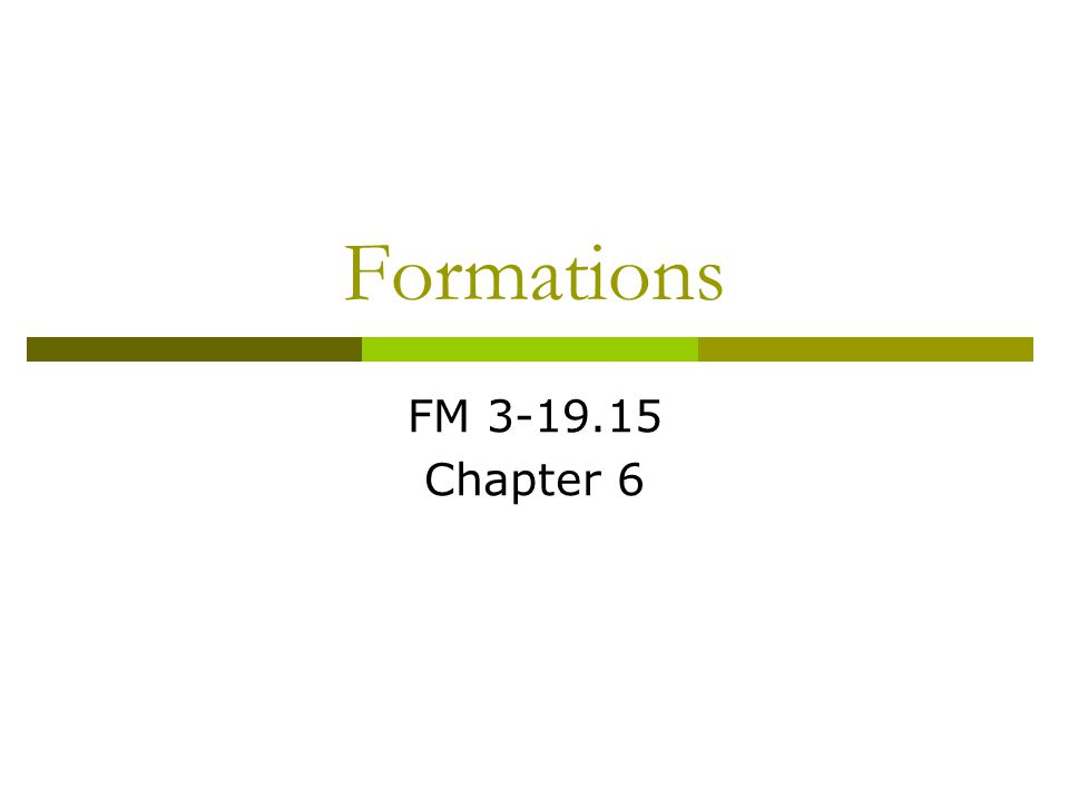 Formations FM 3-19.15 Chapter 6