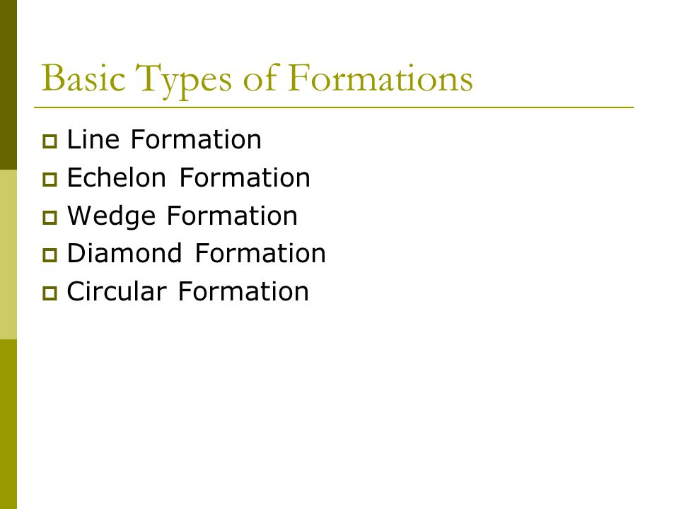 Basic Types of Formations