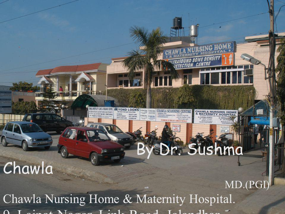 By Dr Sushma Chawla 9 Lajpat Nagar Link Road Jalandhar