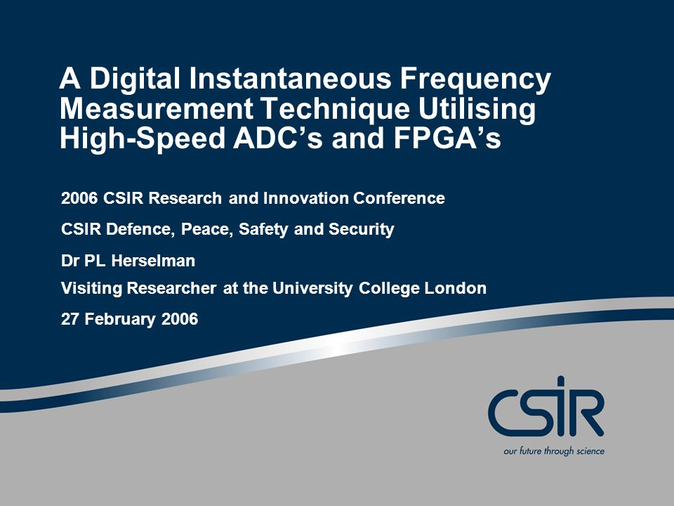 A Digital Instantaneous Frequency Measurement Technique Utilising High-Speed ADC's and FPGA's