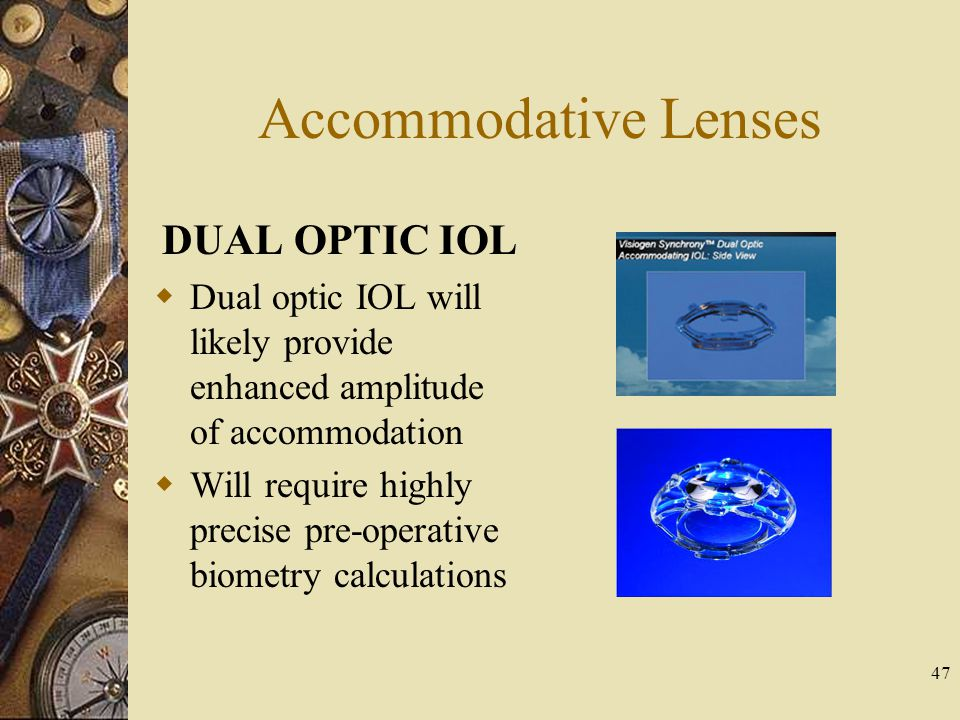 Accommodative Lenses DUAL OPTIC IOL