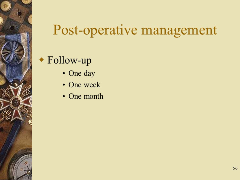 Post-operative management