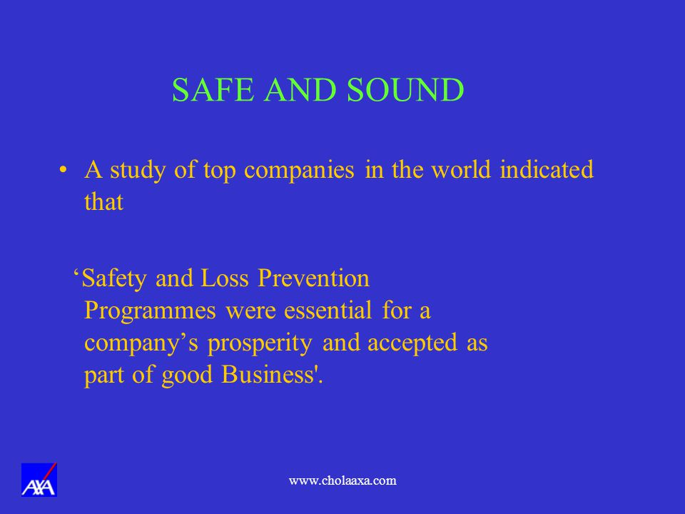 SAFE AND SOUND A study of top companies in the world indicated that