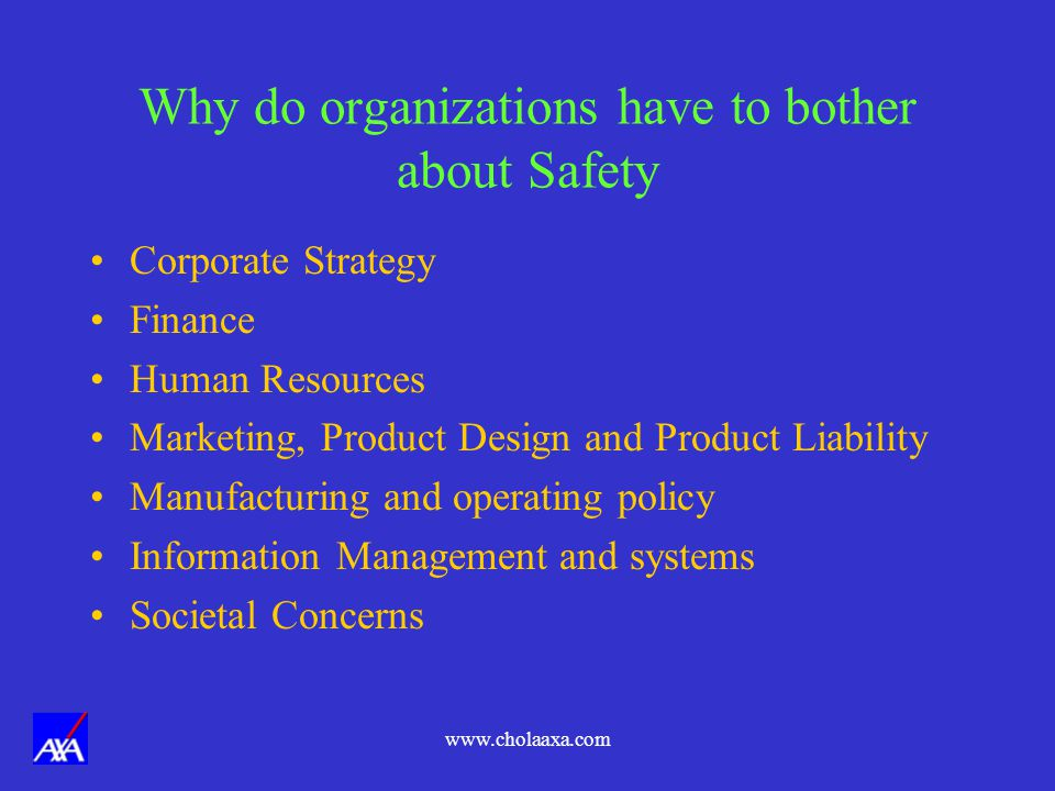 Why do organizations have to bother about Safety