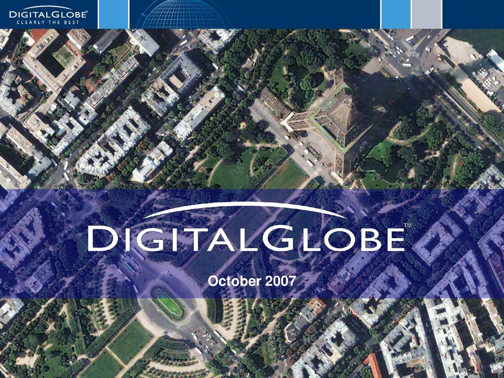 DigitalGlobe Proprietary - ppt download