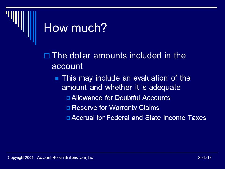 How much The dollar amounts included in the account