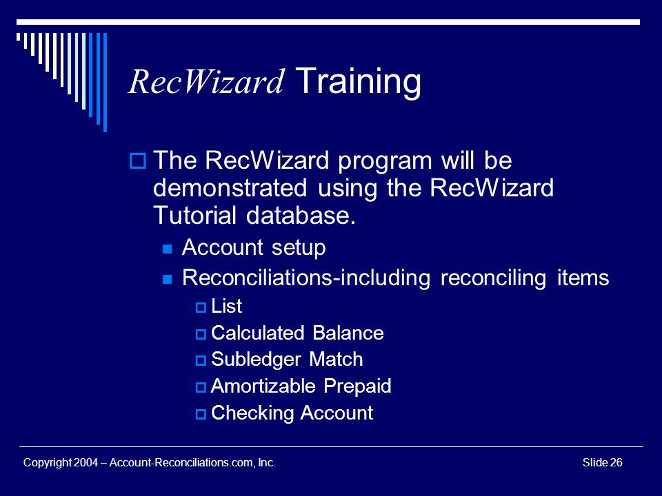 RecWizard Training The RecWizard program will be demonstrated using the RecWizard Tutorial database.