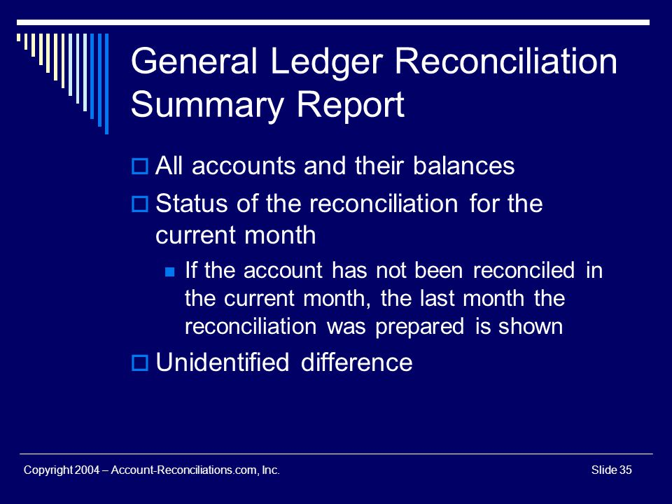 General Ledger Reconciliation Summary Report