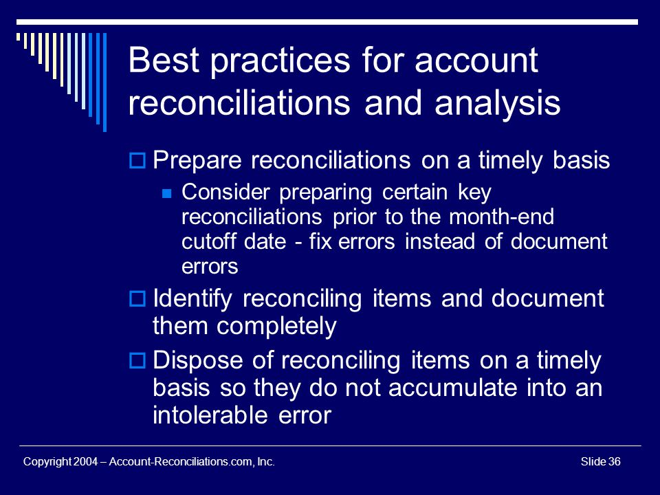 Best practices for account reconciliations and analysis