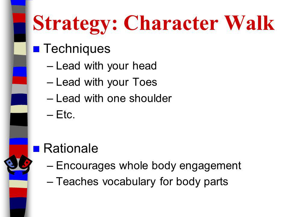 Strategy: Character Walk