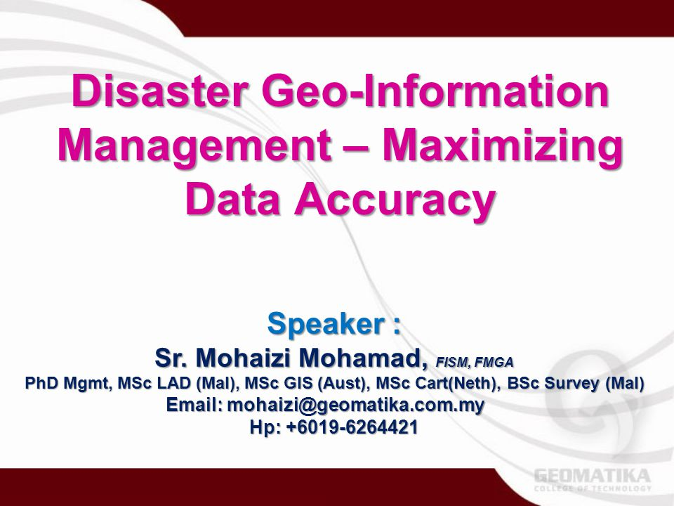 Disaster Geo-Information Management – Maximizing Data Accuracy