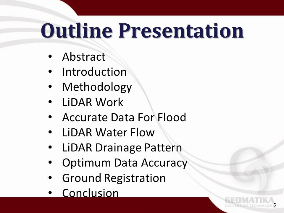Outline Presentation Abstract Introduction Methodology LiDAR Work