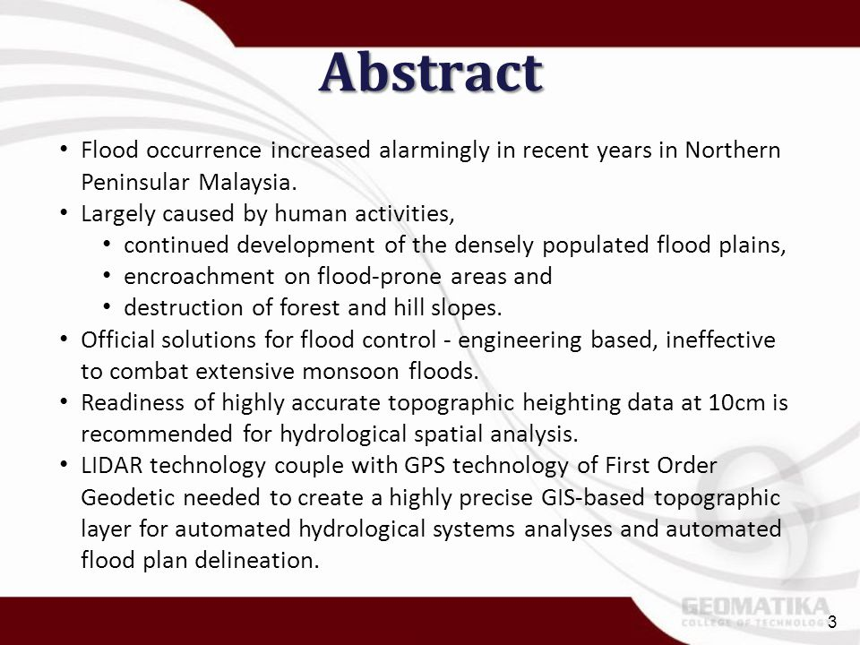 Abstract Flood occurrence increased alarmingly in recent years in Northern Peninsular Malaysia. Largely caused by human activities,