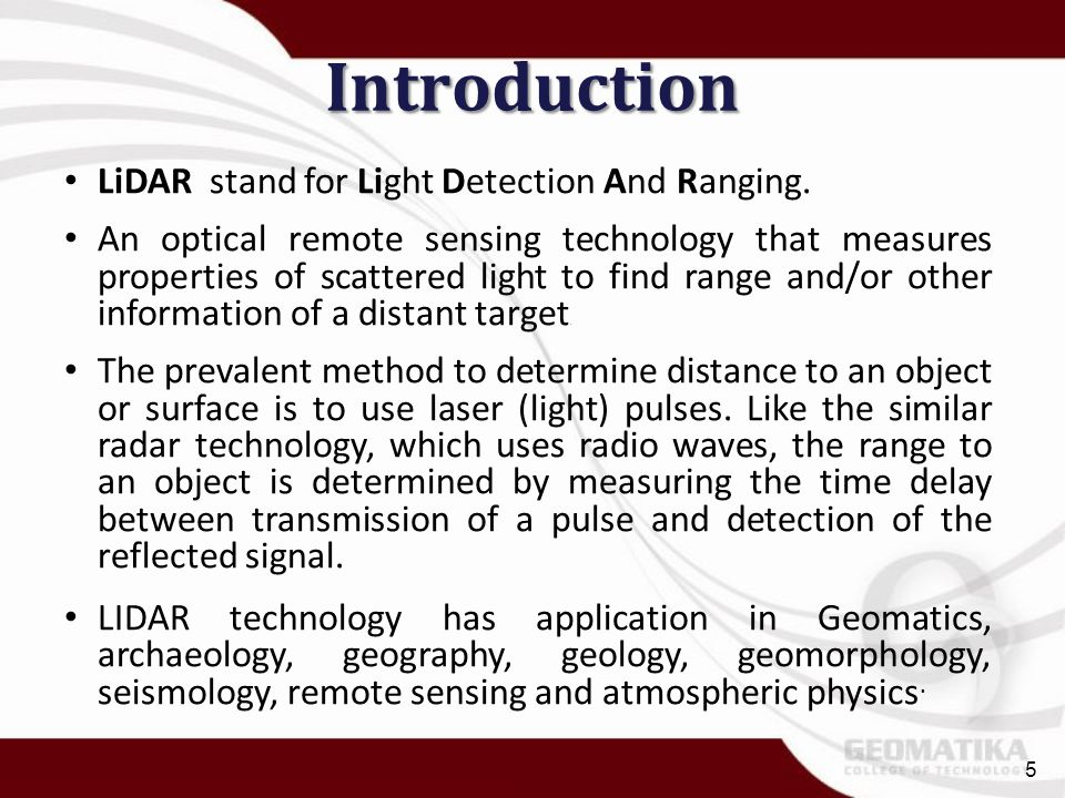 Introduction LiDAR stand for Light Detection And Ranging.