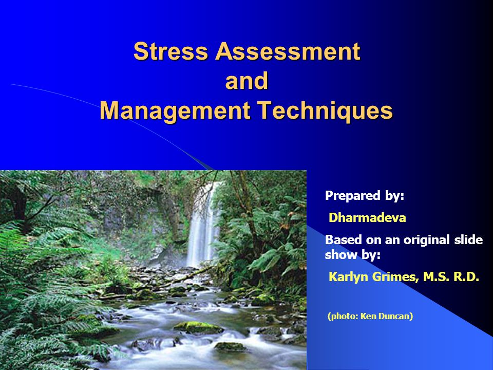Stress Assessment and Management Techniques