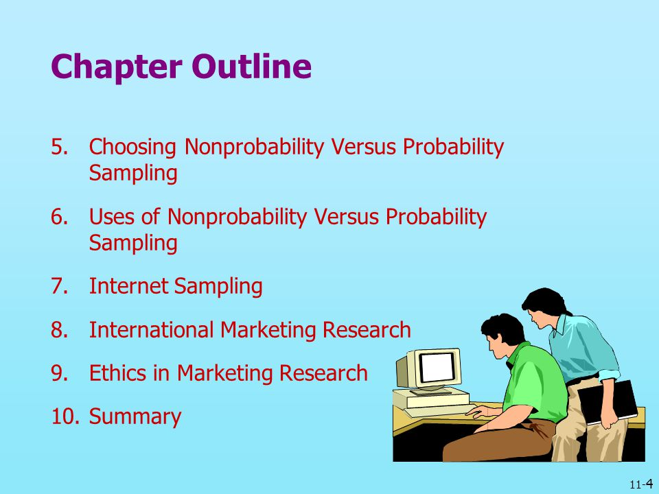 Chapter Outline Choosing Nonprobability Versus Probability Sampling