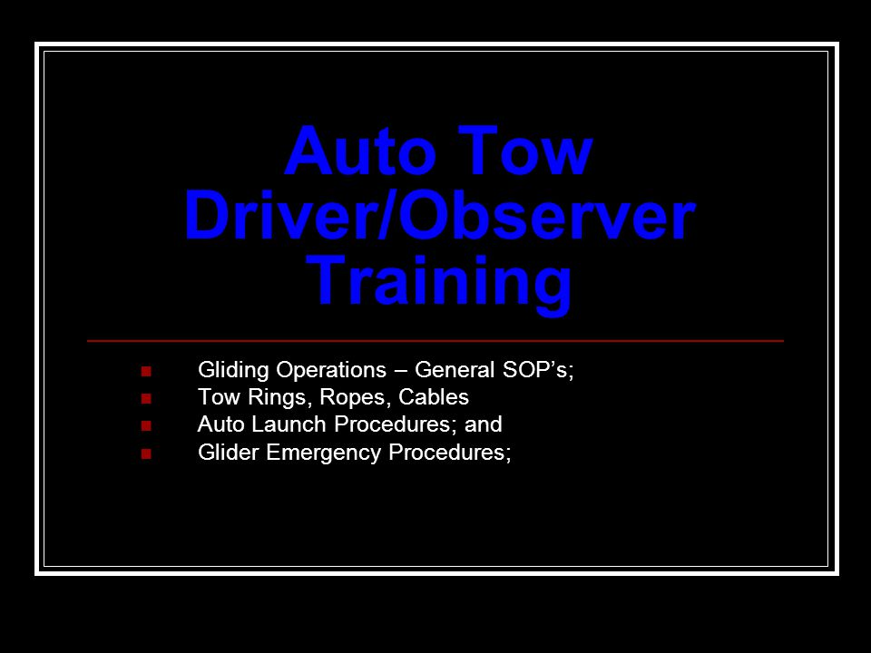Auto Tow Driver/Observer Training