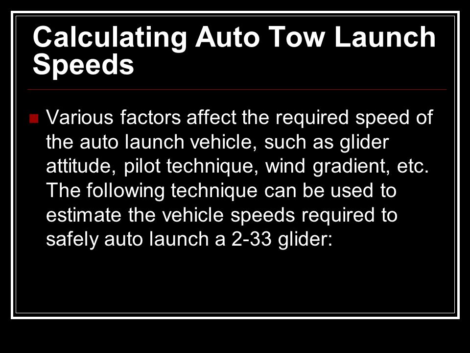 Calculating Auto Tow Launch Speeds