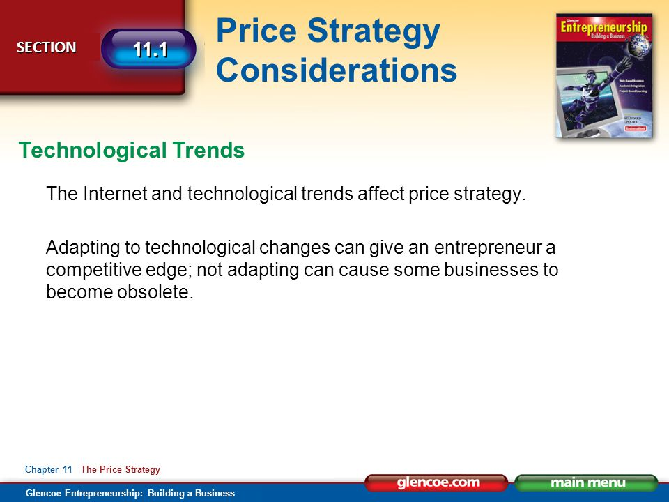 Technological Trends The Internet and technological trends affect price strategy.