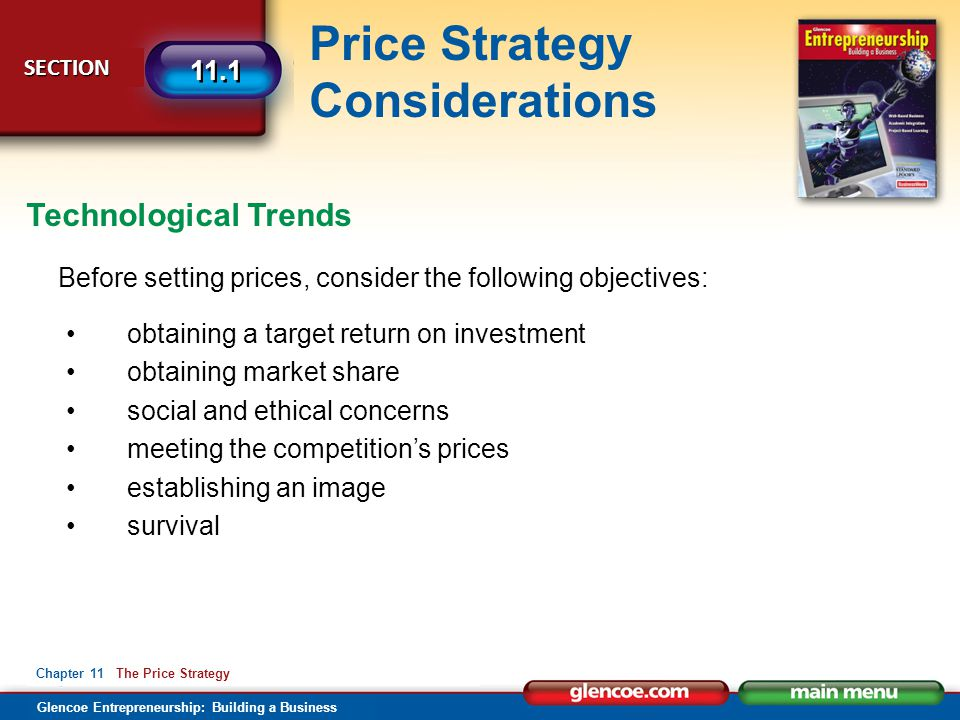 Technological Trends Before setting prices, consider the following objectives: obtaining a target return on investment.