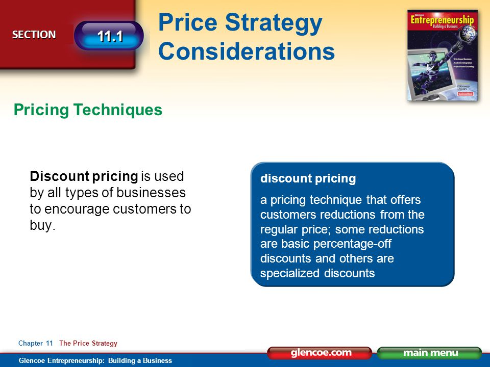 Pricing Techniques Discount pricing is used by all types of businesses to encourage customers to buy.