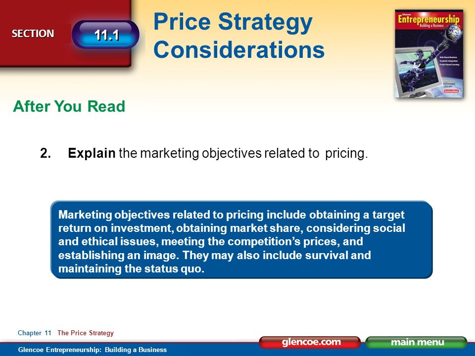 After You Read 2. Explain the marketing objectives related to pricing.
