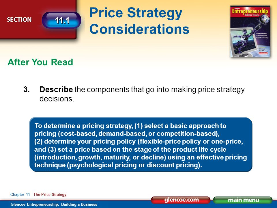 After You Read 3. Describe the components that go into making price strategy decisions.